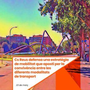 Ciutadans Reus defensa una estratègia de mobilitat que aposti per la convivència entre les diferents modalitats de transport