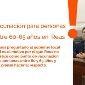 Ciutadans pregunta al equipo de gobierno sobre la vacunación de las personas de entre 60 y 65 años en Reus