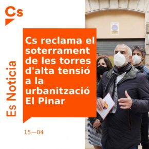 Ciutadans (Cs) reclama el soterrament de les torres d'alta tensió de la urbanització el Pinar de Reus
