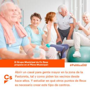 Ciutadans Reus pide que se abra un casal para personas mayores en la zona de la Pastoreta y se estudie en qué otros barrios son necesarios estos equipamientos